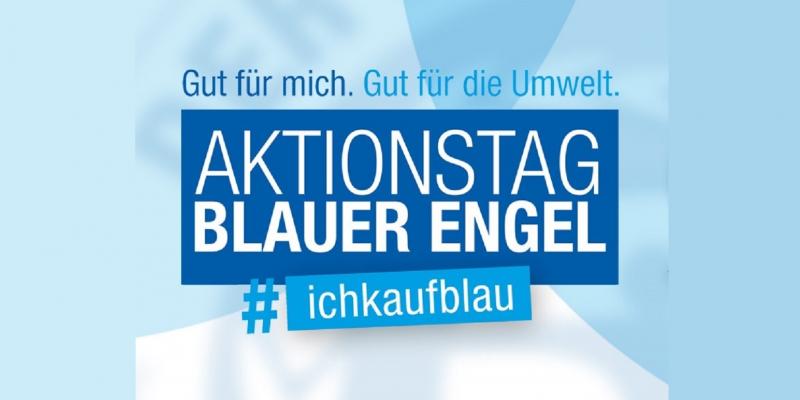"""Banner Blauer Engel-Aktionstag mit dem Slogan """"Gut für mich. Gut für die Umwelt"""" und dem Hashtag ichkaufblau"""