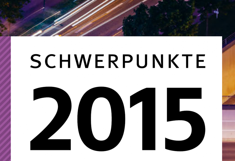 Ausschnitt des Covers der Broschüre Schwerpunkte 2015 mit einem Hintergrundbild einer nächtlichen Straße