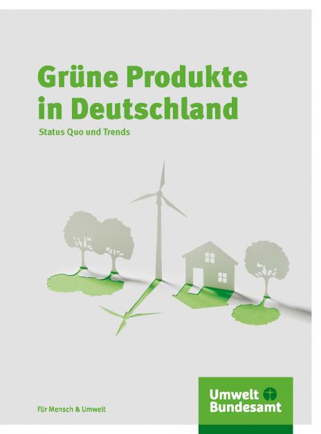 Grüne Produkte in Deutschland | Umweltbundesamt